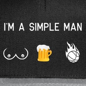 I'm a simple man - bosom basketball - Snapback Cap