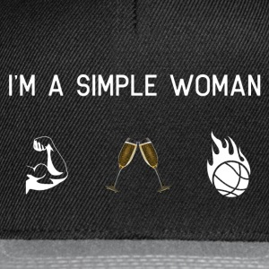I am a simple woman muscles champagne basketball - Snapback Cap