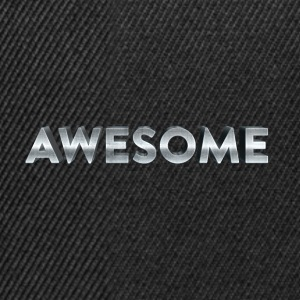 I'm Just Awesome - Snapback Cap