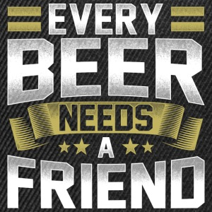 Every Beer Needs A Friend Bier Shirt - Snapback Cap