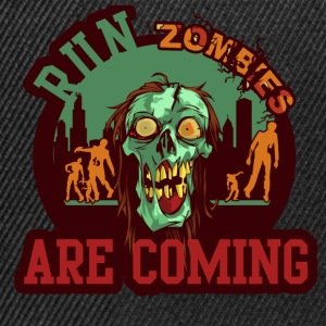 Run Zombies are COMING - Snapback Cap