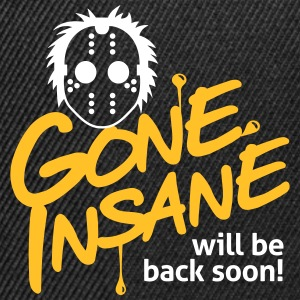 Gone Insane Will Be Back Soon! - Snapback Cap