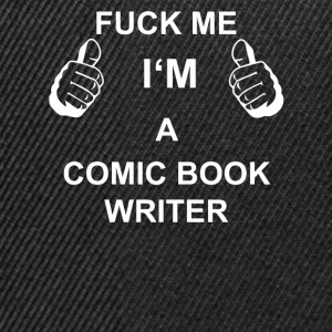 TRUST FUCK ME IN THE COMIC BOOK WRITER - Snapback Cap