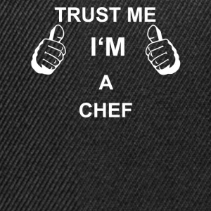 TRUST ME IN CHEF - Snapback Cap