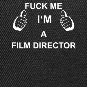 TRUST FUCK ME IN FILM DIRECTOR - Snapback Cap