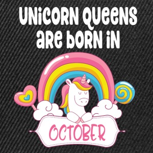 Unicorn Queens are born in October - Snapback Cap