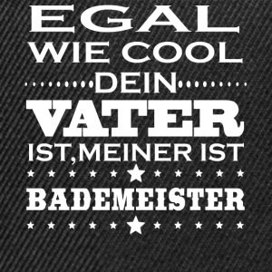 Egal cool vater BADEMEISTER - Snapback Cap