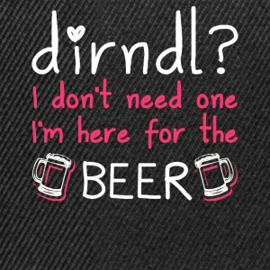 Dirndl dress superfluous: I'm here for the beer - Snapback Cap