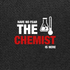 Have No Fear The Chemist Is Here - Snapback Cap