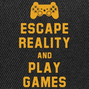 Escape reality and play games - Snapback Cap