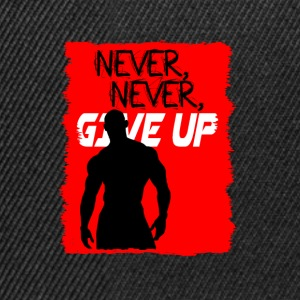 Never, Never, Give Up - Snapback Cap
