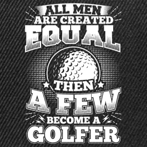 Funny Golf Golfing Shirt All Men Equal - Snapback Cap