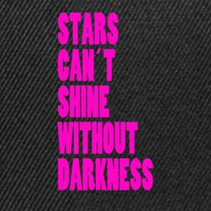 STARS CAN´T SHINE WITHOUT DARKNESS - NEONPINK - Snapback Cap