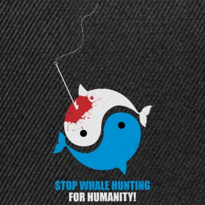 Stop Whale Hunting For Humanity - Snapback Cap