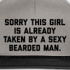 Taken Bearded Man Funny Quote - Snapback cap