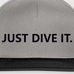 just dive it - Snapback Cap