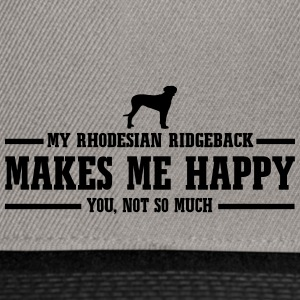 RHODESIAN RIDGEBACK makes me happy - Snapback Cap