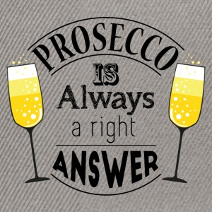 prosecco answer - Snapback Cap
