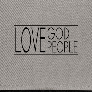Love God Love People - Snapback Cap