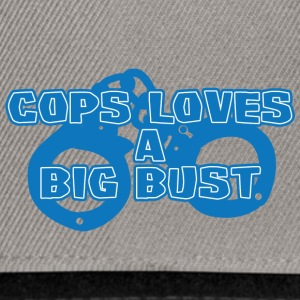 Police: Cops Loves A Big Bust - Snapback Cap