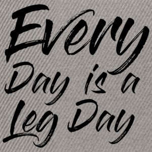 EVEREY DAY IS A LEG DAY - Snapback Cap