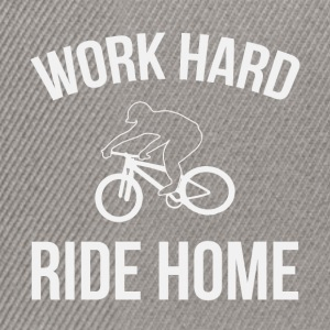 WORK HARD RIDE HOME - Snapback Cap