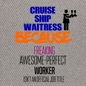 Cruise ship waitress - Snapback Cap