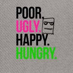 Poor Ugly Happy Hungry - Snapback Cap