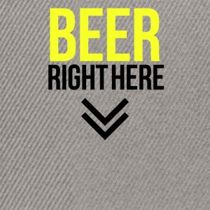 Beer right here - Snapback Cap
