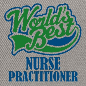 Worlds best nurse practitioner - Snapback Cap