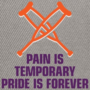 Pain Is Temporary. Pride Is Forever! - Snapback Cap