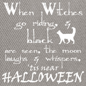 witches witches halloween sayings - Snapback Cap