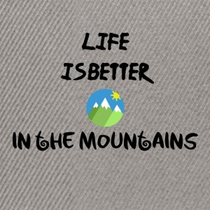 Life in the mountains - Snapback Cap
