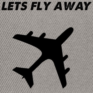lets fly away - Snapback Cap