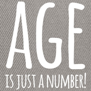Age is just a number - Snapback Cap