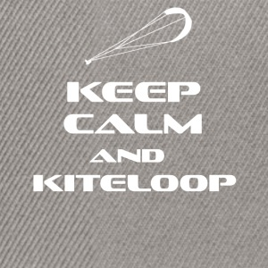 KITESURFING - KEEP CALM AND KITELOOP - Snapback Cap