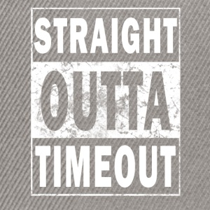 Straight outta Timeout! - Snapback Cap