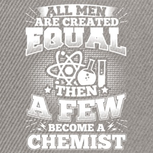 Funny Chemistry Chemist Shirt All Men Equal - Snapback Cap