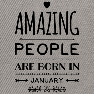 Geburtstag AMAZING PEOPLE are born in JANUARY - Snapback Cap