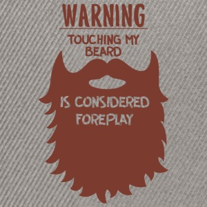 WARNING TOUCH BEARD - Snapback Cap