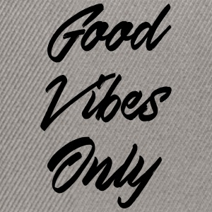 good vibes only - Casquette snapback