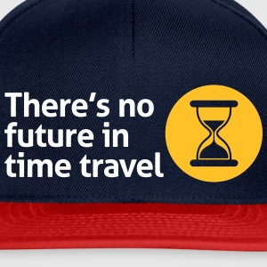 Time Travel har ingen fremtid. Men det har tid! - Snapback-caps