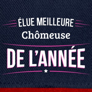 Chomeuse elue meilleure Chomeuse - Casquette snapback
