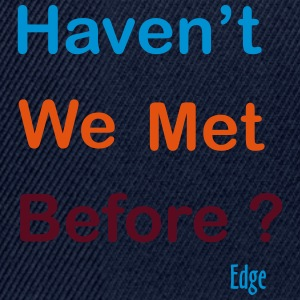Have_We_Met - Snapbackkeps