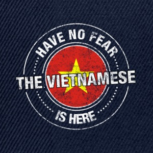 Heb Geen Vrees de Vietnamese Is Here Shirt - Snapback cap