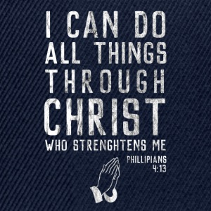 Through Jesus I can do everything! Religious Christianity - Snapback Cap