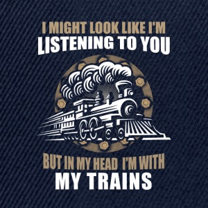 In my head im with my trains - Snapback Cap