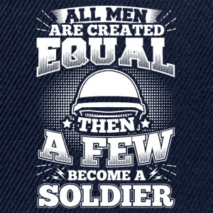 Funny Soldier Army Shirt All Men Equal - Snapback Cap