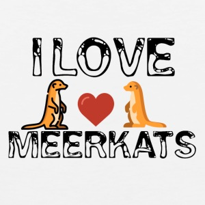 I love meerkats - Men's Premium Tank Top
