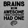 Brains Are Awesome - I Wish Everybody Had One - Men's Premium Tank Top